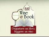 """""""Est Wine & Book"""": il gusto dei libri, il sapore del vino"""